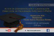 ACTOS DE JURAMENTACIÓN Y GRADUACIÓN DPE  AGOSTO 2020